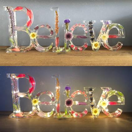 Believe Resin Sign